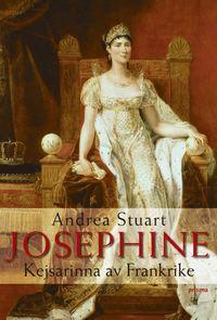 bokomslag Joséphine : Fransmännens kejsarinna