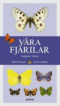 bokomslag Våra fjärilar : dagfjärilar i Norden