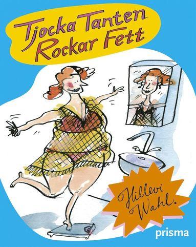 bokomslag Tjocka tanten rockar fett : kåserier