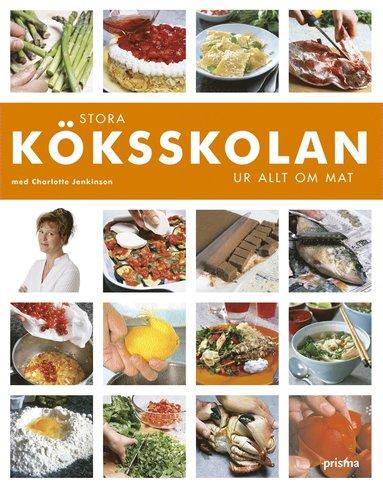 bokomslag Stora kökskolan : ur Allt om Mat
