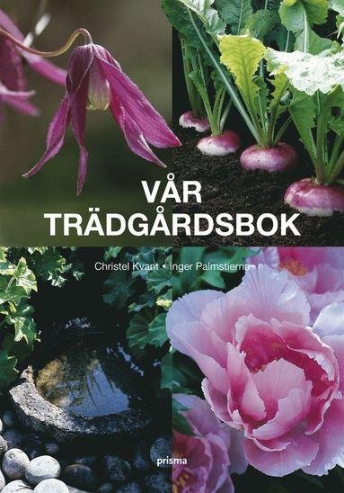 bokomslag Vår trädgårdsbok