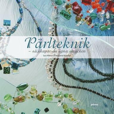 bokomslag Pärlteknik : Så skapar du egna smycken