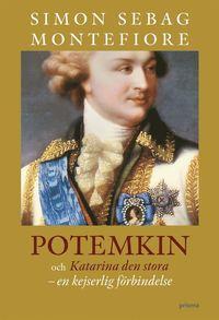 bokomslag Potemkin och Katarina den stora : en kejserlig förbindelse