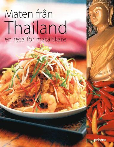 bokomslag Maten från Thailand : en resa för matälskare