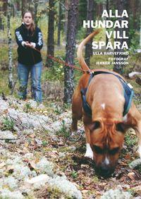 bokomslag Alla hundar vill spåra