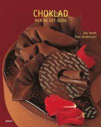 Choklad : mer av det goda
