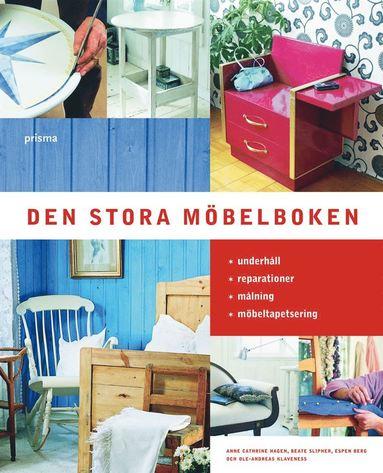 bokomslag Den stora möbelboken : underhåll reparationer målning tapetsering