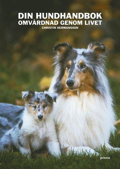 bokomslag Din hundhandbok : omvårdnad genom livet