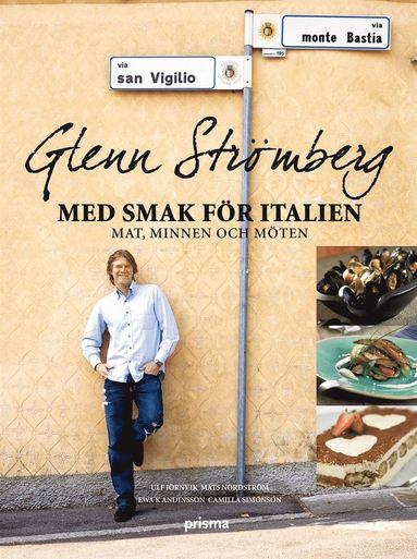 bokomslag Glenn Strömberg : med smak för italien - mat, minnen och möten