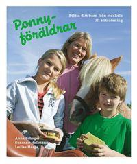 bokomslag Ponnyföräldrar : stötta ditt barn från ridskola till elitsatsning