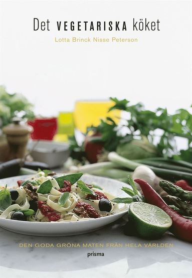 bokomslag Det vegetariska köket : den goda gröna maten från hela världen