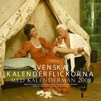 bokomslag Svenska Kalenderflickorna med kalendermän 2008