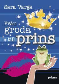 bokomslag Från groda till prins