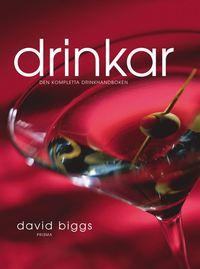 bokomslag Drinkar : den kompletta drinkhandboken