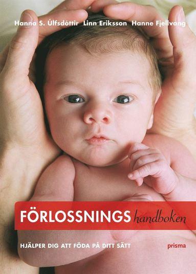 bokomslag Förlossningshandboken