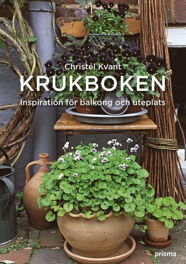 bokomslag Krukboken : inspiration för balkong och uteplats