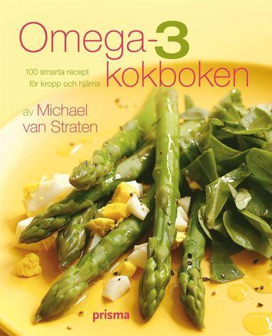 bokomslag Omega-3 kokboken : över 100 smarta recept för kropp och själ
