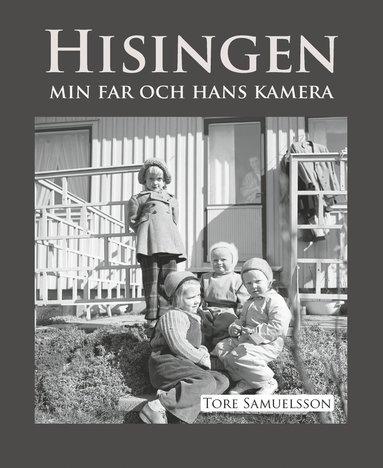 bokomslag Hisingen : min far och hans kamera