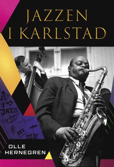 bokomslag Jazzen i Karlstad