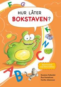 bokomslag Hur låter bokstaven? : aktivitetsbok med klistermärken