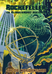 bokomslag Rockefeller : en klimatsmart historia