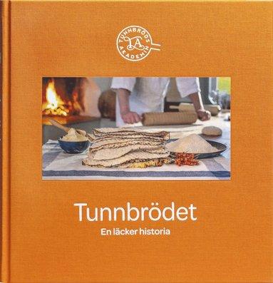 bokomslag Tunnbrödet : en läcker historia