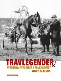 bokomslag Travlegender : fyrbenta favoriter i folkhemmet