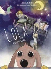 bokomslag Lola - Barnvakten