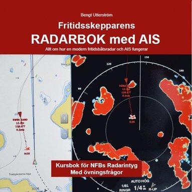 bokomslag Fritidsskepparens radarbok med AIS : allt om hur en modern fritidsbåtsradar och AIS fungerar