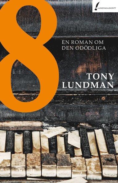 bokomslag 8 : en roman om den odödliga