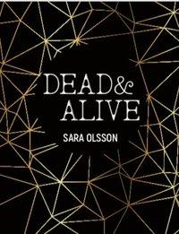 bokomslag Dead & Alive