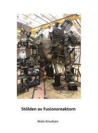 bokomslag Stölden av fusionsreaktorn