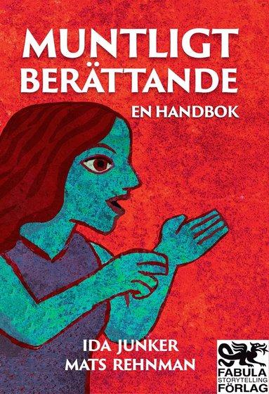 bokomslag Muntligt berättande : en handbok