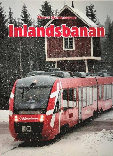 bokomslag Inlandsbanan