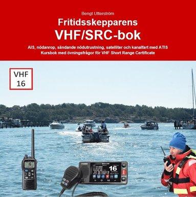 bokomslag Fritidsskepparens VHF/SRC-bok