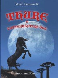 bokomslag Thure och Vattenhästens öga
