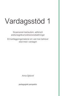 bokomslag Vardagsstöd 1 - För personer med autism, adhd och andra kognitiva funktionsnedsättningar