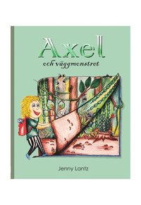 bokomslag Axel och väggmonstret
