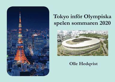 bokomslag Tokyo inför Olympiska spelen sommaren 2020