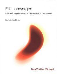 bokomslag Etik i omsorgen