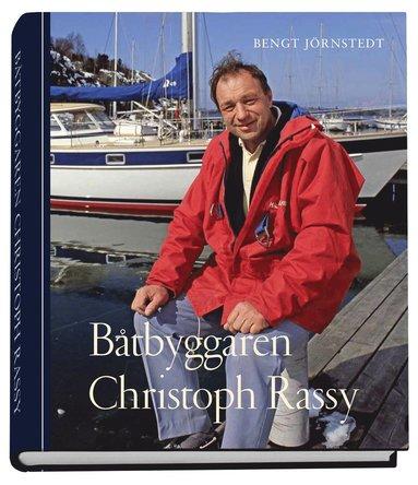 bokomslag Båtbyggaren Christoph Rassy