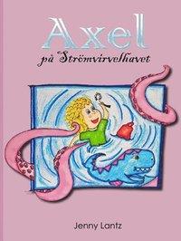 bokomslag Axel på Strömvirvelhavet