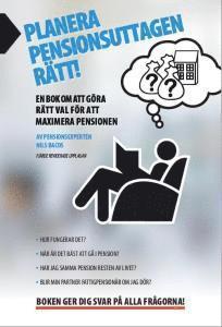 bokomslag Planera pensionsuttagen rätt! : en bok om att göra rätt val