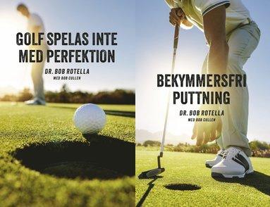 bokomslag Golf spelas inte med perfektion ; Bekymmersfri puttning