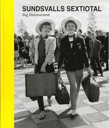 bokomslag Sundsvalls sextiotal