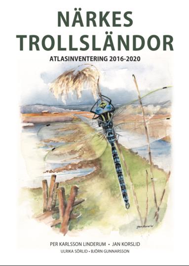 bokomslag Närkes trollsländor : atlasinventering 2016-2020