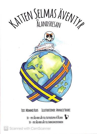 bokomslag Katten Selmas äventyr : Ålandsresan