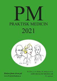 bokomslag PM: Praktisk Medicin år 2021 - terapikompendium i allmänmedicin