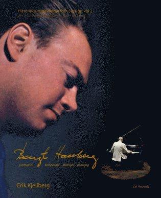 bokomslag Bengt Hallberg jazzpianist - kompositör - arrangör - pedagog