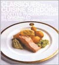 bokomslag Classiques de la cuisine suédoise : recettes traditionnelles et originales